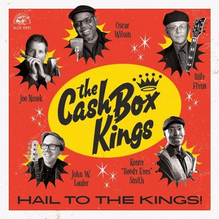 The Cash Box Kings - Hail To The Kings! 2019