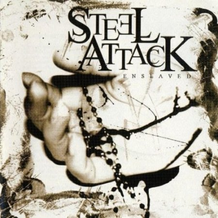 Steel Attack - Enslaved 2004 (Lossless)