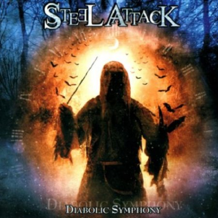 Steel Attack - Diabolic Symphony 2006 (Lossless)