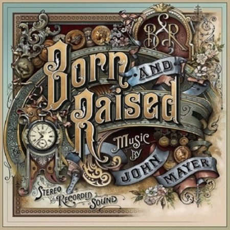 John Mayer - Born and Raised 2012