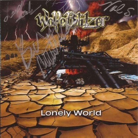 WolfeBlitzer - Lonely World 2007