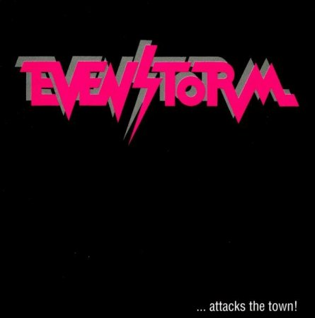 Evenstorm - … Attack The Town  1991