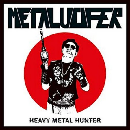 Metalucifer - Heavy Metal Hunter 1996 (Reissue 2003)