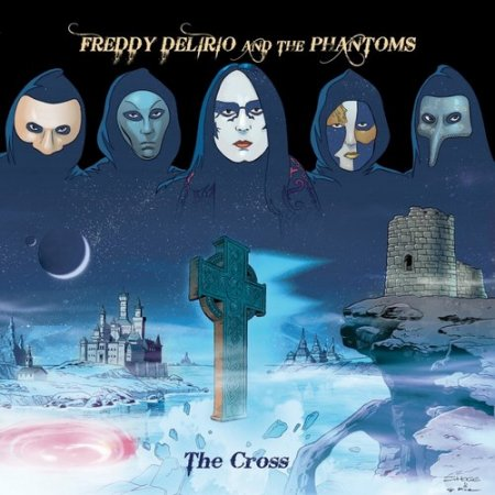 Freddy Delirio And The Phantoms - The Cross 2019