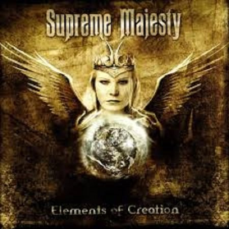 Supreme Majesty - Elements Of Creation 2005 (Lossless)