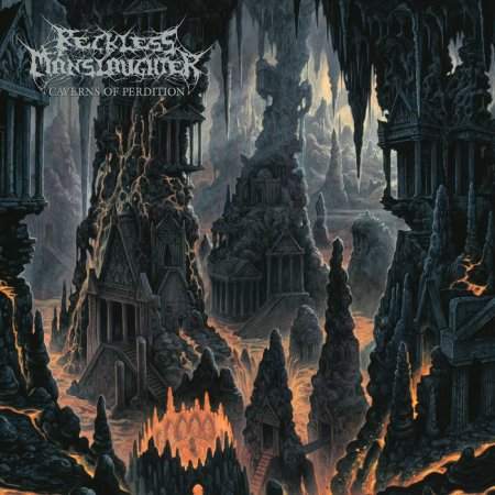 Reckless Manslaughter - Caverns of Perdition 2019