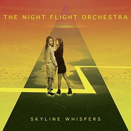 The Night Flight Orchestra - Skyline Whispers 2015 (Lossless)