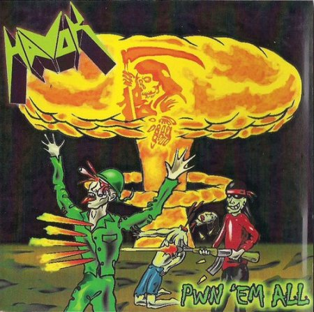 Havok - Pwn 'Em All (EP) 2007