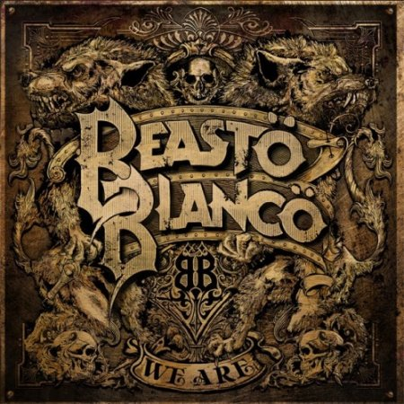 Beasto Blanco - We Are 2019 (Lossless)
