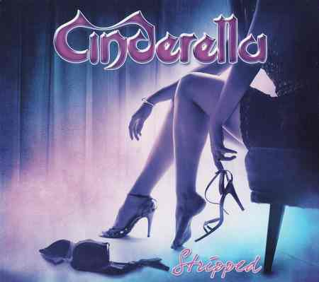 Cinderella - Stripped (Bonus Edition) 2014