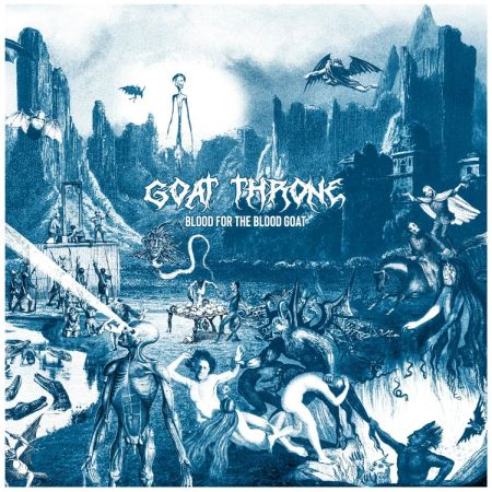 Goat Throne - Blood for the Blood Goat 2019