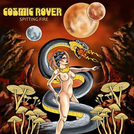 Cosmic Rover - Spitting Fire 2019
