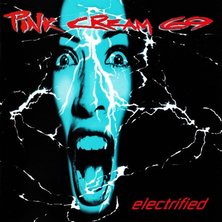 Pink Cream 69 -  Electrified 1998