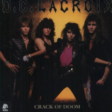 D.C. Lacroix - Crack Of Doom 1986