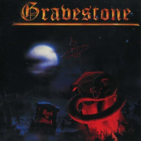 Gravestone - Back To Attack 1985 (Lossless)