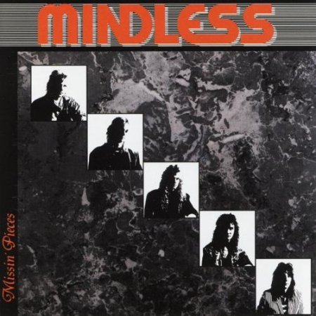 Mindless - Missin' Pieces 1989 (2003) [2CD]