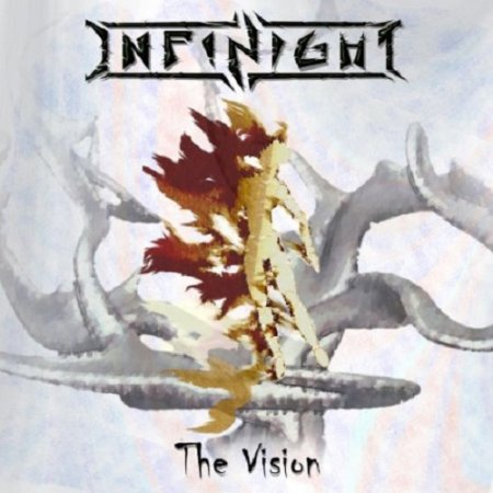 Infinight - The Vision  2013 EP ; Fifteen 2016 (EP)