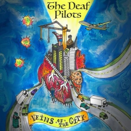 The Deaf Pilots - Veins Of The City 2019