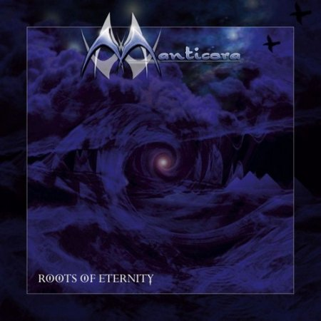 Manticora - Roots Of Eternity 1999