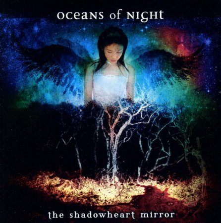Oceans Of Night - The Shadowheart Mirror 2009