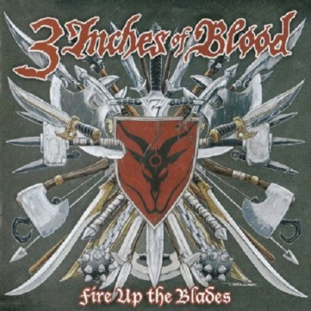 3 Inches Of Blood - Fire Up The Blades 2007 (lossless)