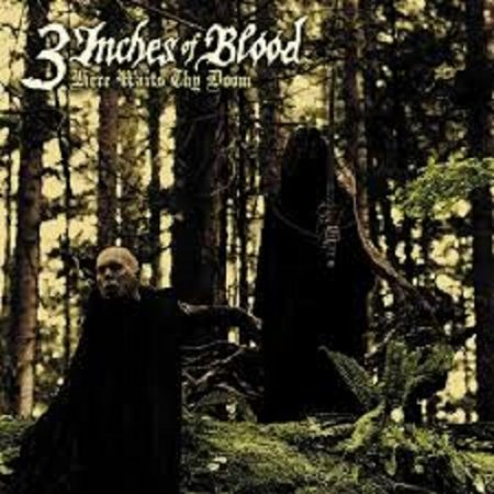 3 Inches Of Blood - Here Waits Thy Doom 2009 (Lossless)