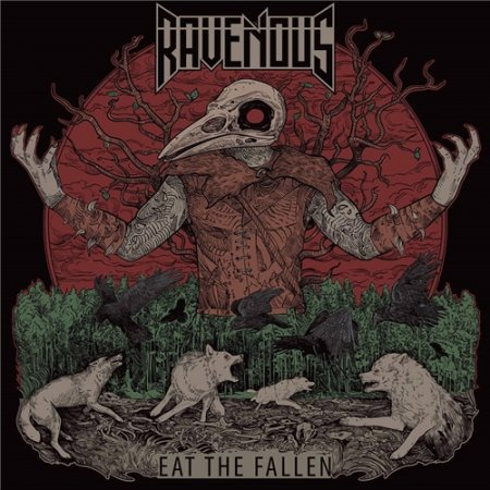 Ravenous - Eat The Fallen 2019 (Lossless)