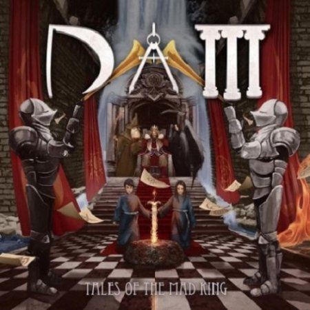 D.A.M - Tales Of The Mad King 2013 (Lossless)