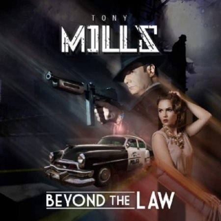 Tony Mills - Beyond The Law  2019