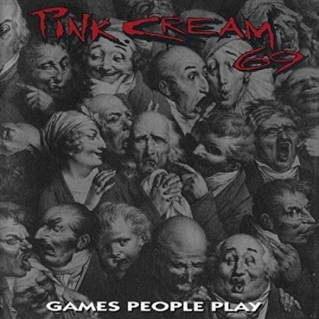 Pink Cream 69 - Games People Play 1993