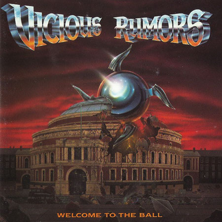 Vicious Rumors - Welcome to the Ball 1991