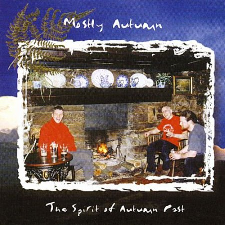 Mostly Autumn - The Spirit Of Autumn Past 1999