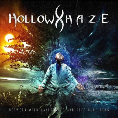 Hollow Haze - Between Wild Landscapes and Deep Blue Seas 2019