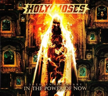 Holy Moses - 30th Anniversary - In The Power Of Now 2012 (Lossless)