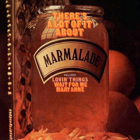 THE MARMALADE - THERE`S A LOT OF IT ABOUT 1968