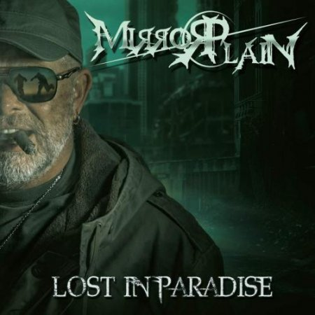 Mirrorplain - Lost In Paradise 2019