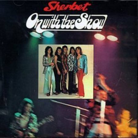 Sherbet - On With The Show 1973
