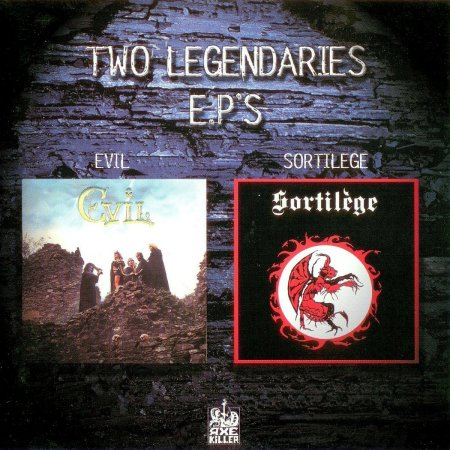 Evil / Sortilège - Two Legendaries E.P's (Split) 1999
