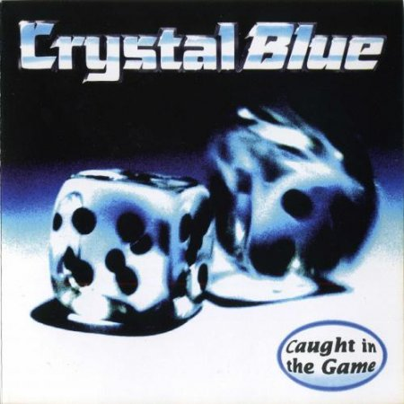 Crystal Blue - Caught In The Game 1994 (lossless)