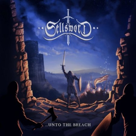 SellSword - ...Unto the Breach 2019