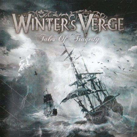 Winter's Verge - Tales Of Tragedy 2010