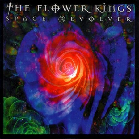 The Flower Kings - Space Revolver 2000