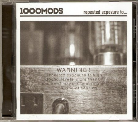 1000mods - Repeated Exposure to... 2016