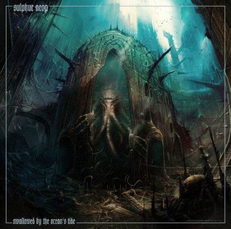 Sulphur Aeon - Swallowed By The Ocean's Tide 2012