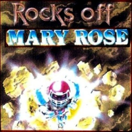 Mary Rose - Rocks Off 1990