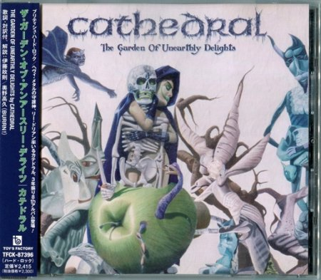 Cathedral - The Garden Of Unearthly Delights 2005 [Japanese Edition] (Lossless)