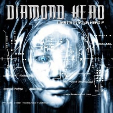 Diamond Head - What's In Your Head? 2007 (Lossless)