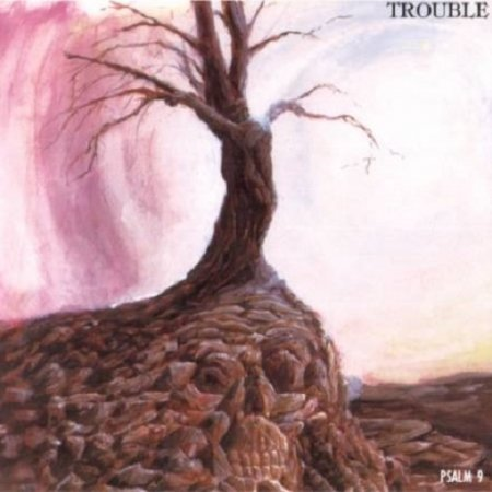 Trouble - Psalm 9 1984 (Lossless+MP3)