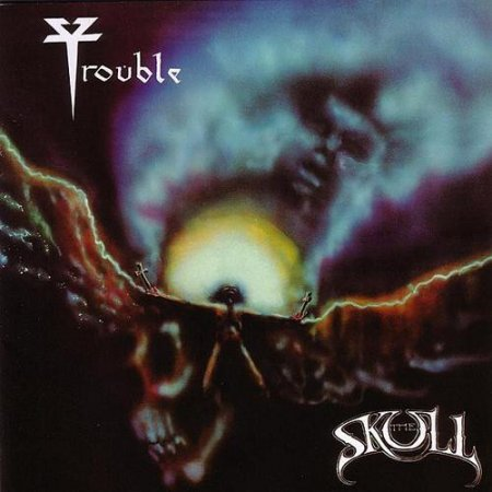 Trouble - The Skull 1985 (Lossless+MP3)