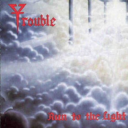 Trouble - Run To The Light 1987 (Lossless+MP3)